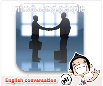 บทสนทนา How to Introduce a Colleague